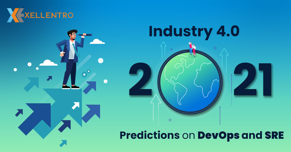 Industry 4.0 – 2021 Predictions on DevOps and SRE