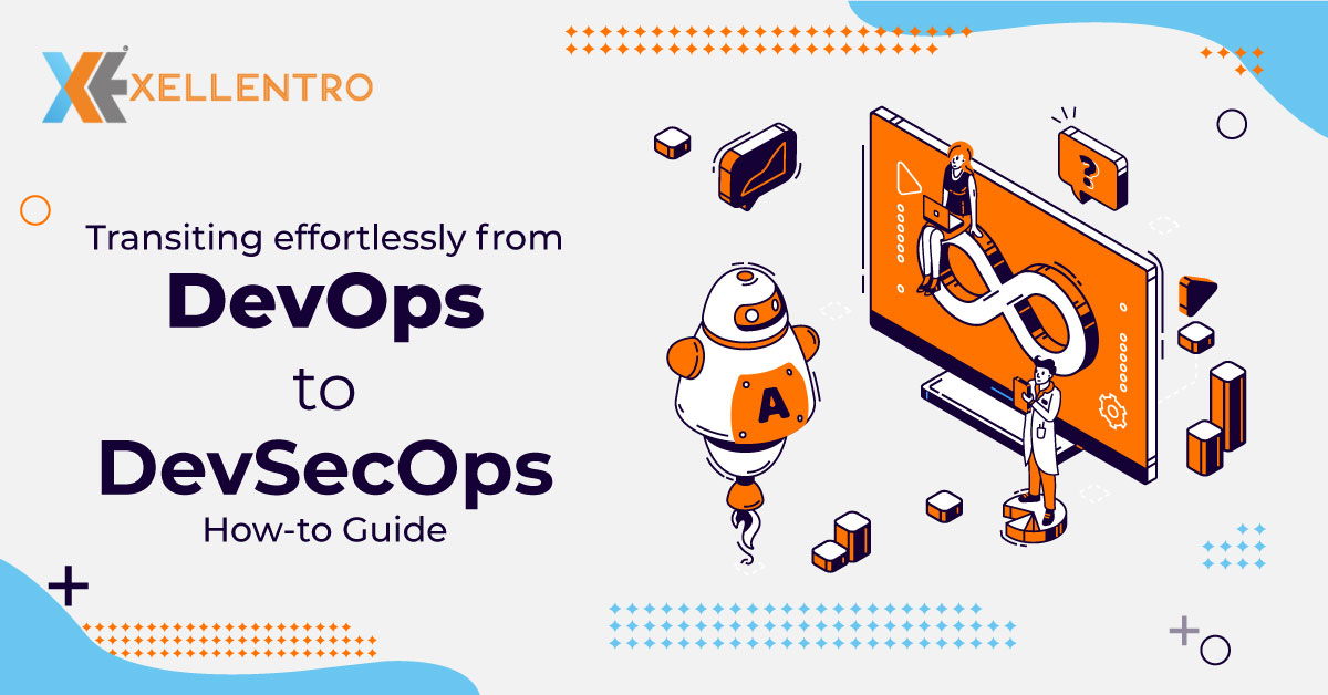 How to Transition from DevOps to DevSecOps