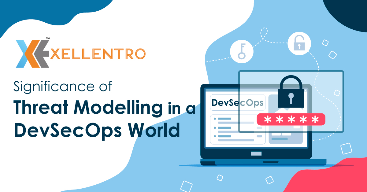 Significance of Threat Modelling in a DevSecOps World