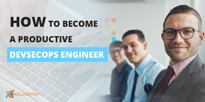 How to become a Productive DevSecOps Engineer