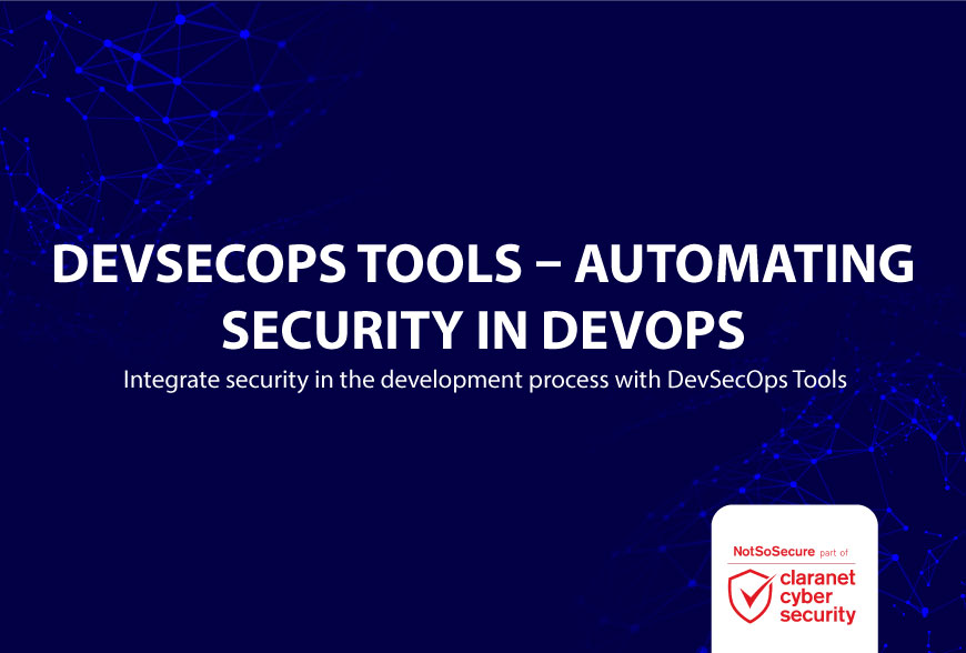 DEVSECOPS TOOLS – AUTOMATING SECURITY IN DEVOPS