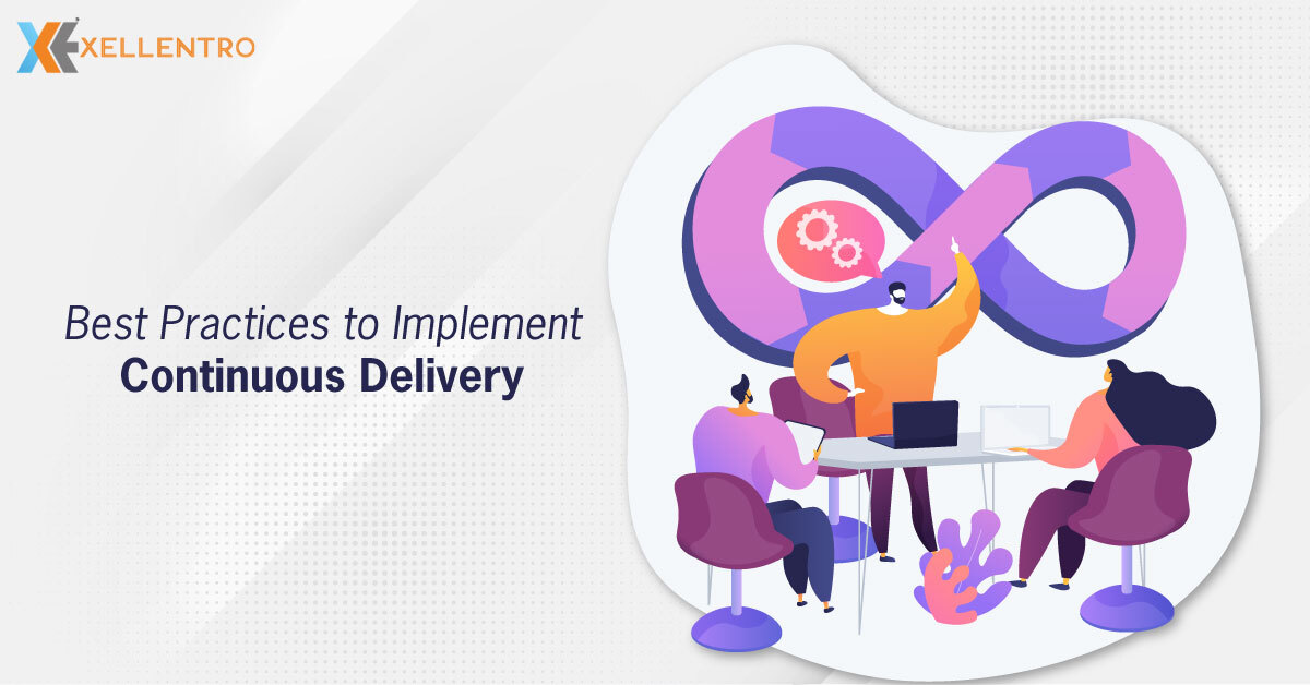 Best Practices to Implement Continuous Delivery