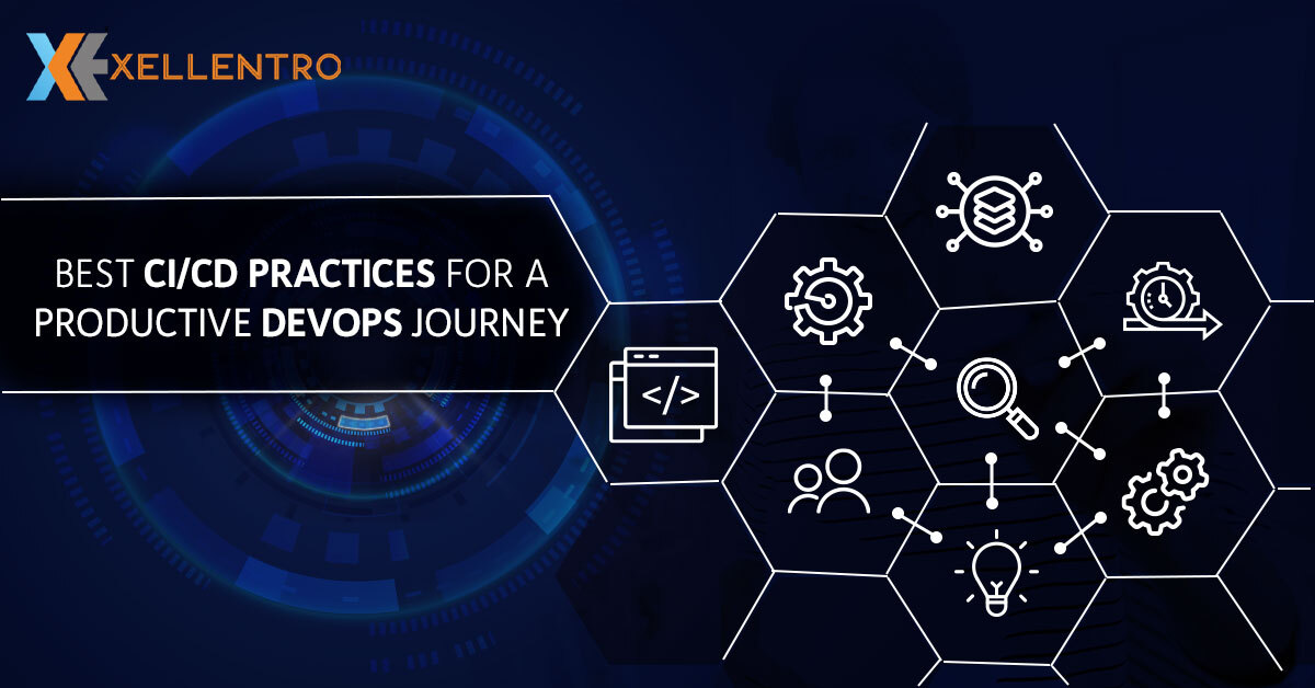Best CI/CD Practices for a Productive DevOps Journey