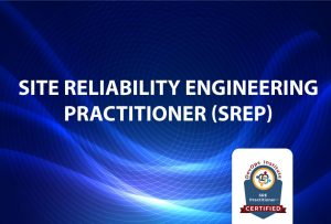 Site Reliability Engineering (SRE) Practitioner Certification