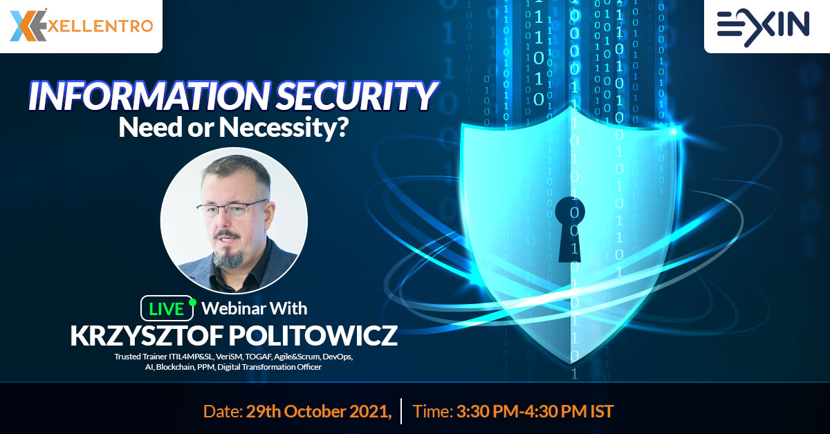 Information Security – Need or Necessity?